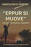 """""""EPPUR SI MUOVE"""": UN RESCATE EN EL TIEMPO"""