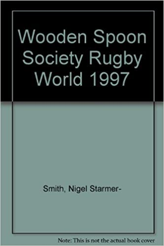 Wooden Spoon Society Rugby World 1997 Amazoncouk Nigel Starmer