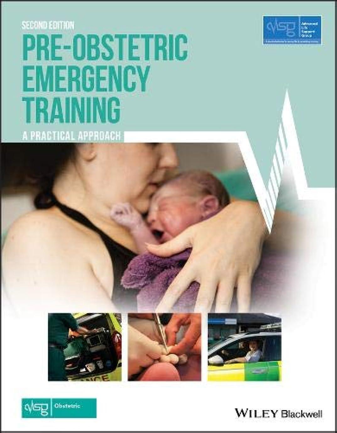 アブセイレディパイルManaging Obstetric Emergencies and Trauma: The MOET Course Manual