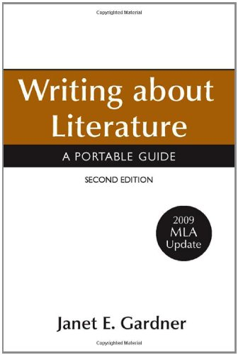 Writing about Literature with 2009 MLA Update: A Portable Guide