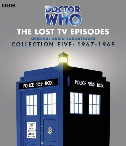 Read Online Doctor Who: The Lost TV Episodes: Collection 5: 1967-1969 (Original TV Audio Soundtracks) by BBC, BBC (2014) Audio CD ebook