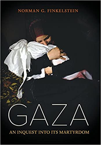 Image result for Gaza: An Inquest into Its Martyrdom