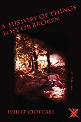 A History of Things Lost or Broken: Stories