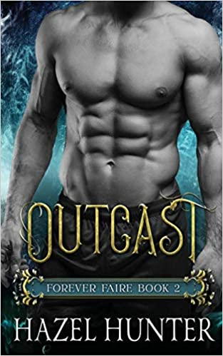 Outcast (Book Two of the Forever Faire Series): A Fae