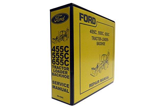 Ford 455C, 555C, 655C Tractor Loader Backhoe Service Manual pdf epub