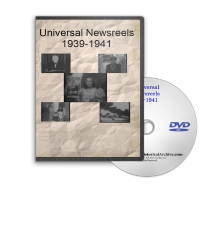 News of the Day 1939-1941 - Universal Newsreels Including President Roosevelt Preparing the Country for War and Supporting Our Allies, Hitler's Invasion of Poland, Holland, Belgium and Attack on Russia, King George and Queen Elizabeth, Winston Churchill, Santo Tomas Prisoner Liberation and Much More