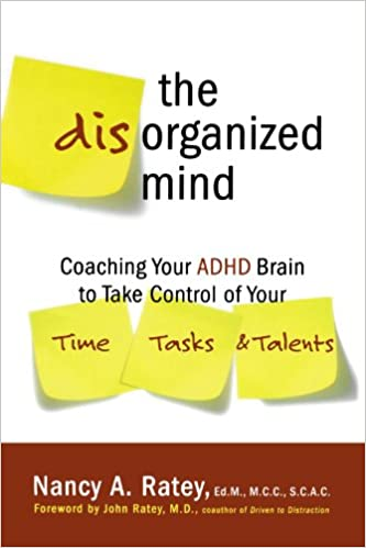 The Disorganized Mind: Coaching Your ADHD Brain to Take Control of Your Time, Tasks, and Talents - Popular Autism Related Book