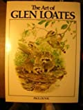 img - for The Art of Glen Loates book / textbook / text book