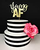 Gold Glitter Birthday Cake Topper - Young AF