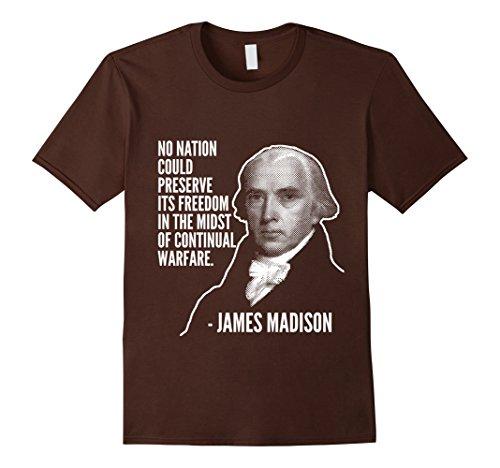 Mens No Nation Could Preserve Freedom James Madison Liberty Tee Medium Brown