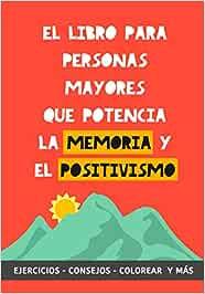 El Libro para Personas Mayores que Potencia la Memoria y