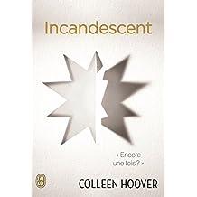 Incandescent (FICTION FANTASM)