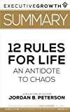 Download Summary: 12 Rules for Life - An Antidote to Chaos by Jordan B. Peterson (Applied Psychology, Psychoanalysis, Self Improvement, Maps of Meaning) in PDF ePUB Free Online