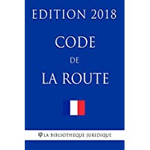 Code de la route: Edition 2018 (French Edition)