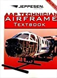 A and P Technician Airframe Textbook, Jeppesen, 0884875237