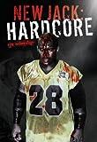 New Jack Hardcore DVD