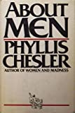 About Men by Phyllis chesler (1978-03-15)