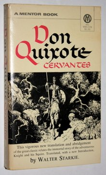 Don Quixote OF LA MANCHA, Miguel de Cervantes Saavedra; Translator-Walter Starkie