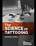 The Science of Tattooing