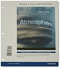 The Atmosphere: An Introduction to Meteorology, Books a la Carte Edition (13th Edition)