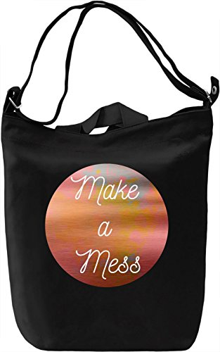 Make a Mess Borsa Giornaliera Canvas Canvas Day Bag| 100% Premium Cotton Canvas| DTG Printing|