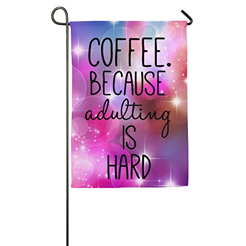 coffee-because-adulting-is-hard-popular-phrases-fluttering-flag-decorative-flags
