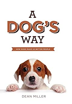 When Will A Dogs Way Home Be In Paperback