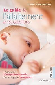 Le guide de l'allaitement par Muriel Ighmouracène