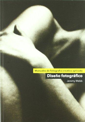 Descargar Libro Diseño Fotográfico Jeremy Webb