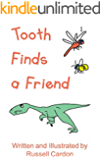 Tooth Finds a Friend