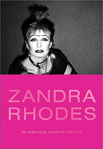 Image of Zandra Rhodes: 50 Fabulous Years in Fashion