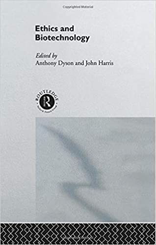 Ethics & Biotechnology (Social Ethics & Policy)