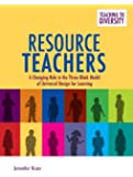 Resource Teachers: A Changing Role in the Three-Block Model of Universal Design for Learning