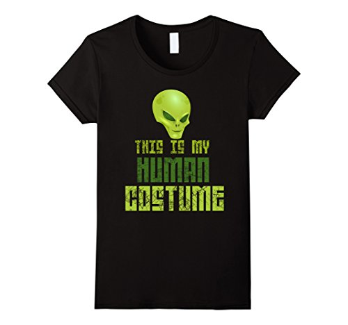 [Women's This Is My Human Costume Scary Alien Halloween Tee XL Black] (Out Of This World Alien Costume)
