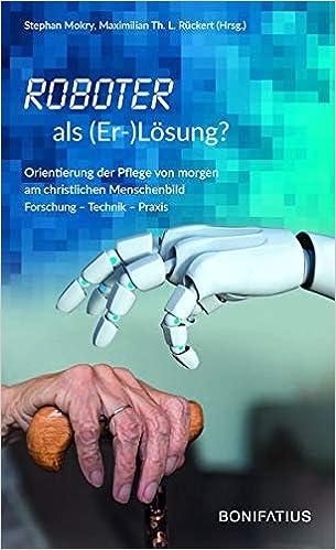 Roboter als (Er-)Lösung?