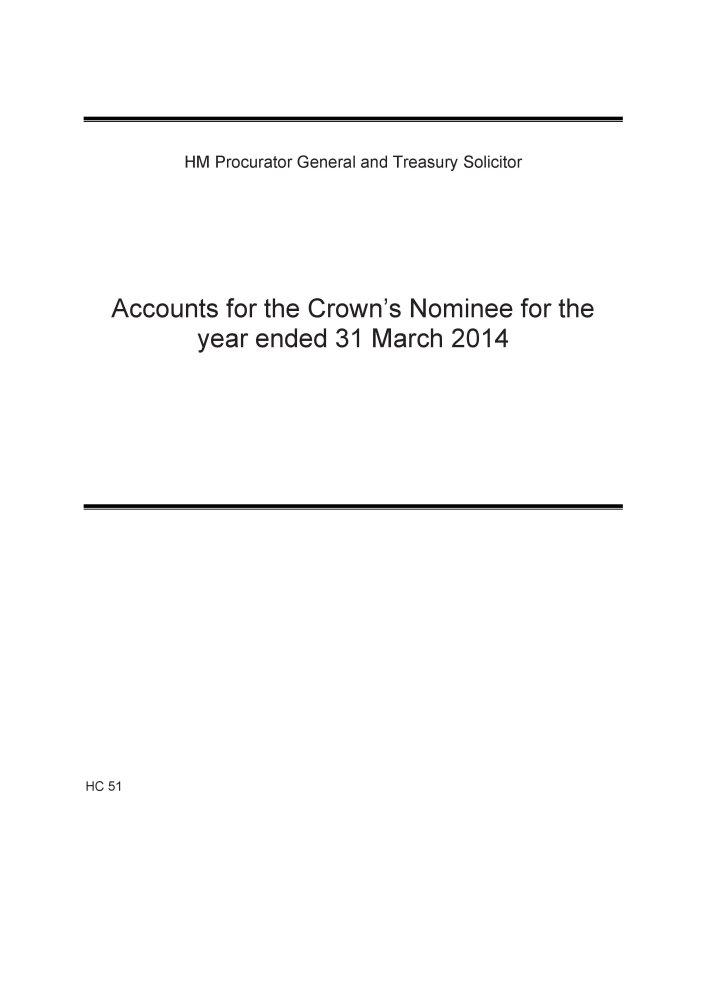 Accounts for the Crown's Nominee for the year ending 31 March 2014 (House of Commons Papers) PDF