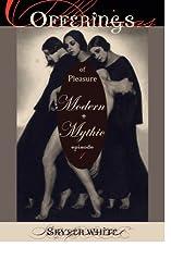 Offerings -- of Pleasure, Modern + Mythic
