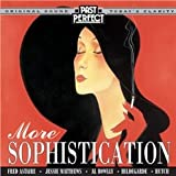 More Sophistication: Style & Songs From the 1930s