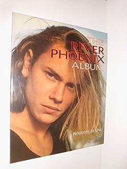 The River Phoenix Album