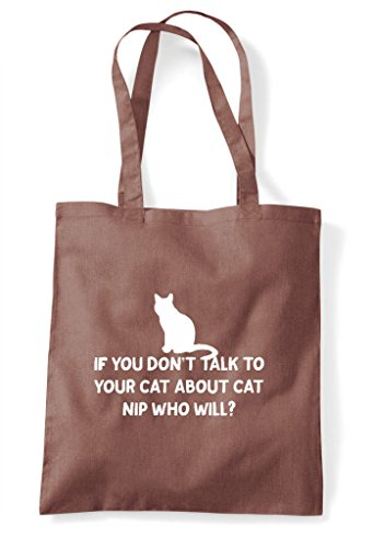 Nip Will If To Cute Tote Who Bag Funny Don't Cat Talk You Animal Your Themed About Chestnut Shopper pBq0BH