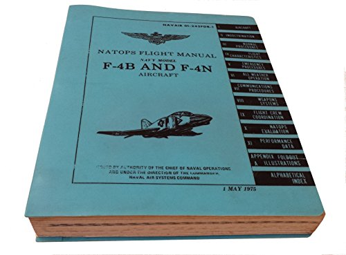 - NATOPS Flight Manual Navy Model F-4B and F-4N Aircraft NAVAIR 01-245FDB-1