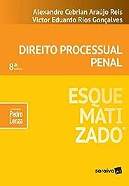 Direito processual penal esquematizado® - 8ª edição de 2019