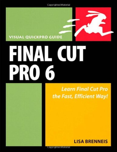 Final Cut Pro 6: Visual QuickPro Guide-cover