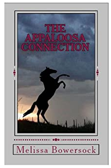The Appaloosa Connection by [Melissa Bowersock]