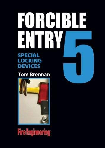 Forcible Entry Video Series: #5: Special Locking Devices: Guard Plates, Locks, Bolts, and Bars