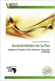 Second malón de la paz: indigenous peoples of the americas