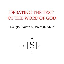 Debating the Text of the Word of God
