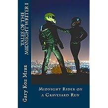 Midnight Rider on a Graveyard Run