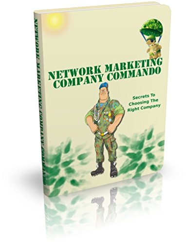 Network Marketing Company Commando: Best Network Marketing Books, Build Your Team, Serve Others,  Network Marketing Secrets Revealed