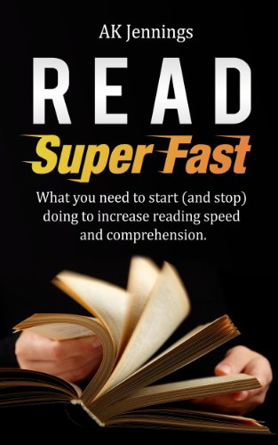 Read Super Fast (Personal and Professional Growth and Productivity Book 1) (English Edition)